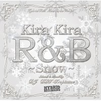 DJ DDT-Tropicana - Kira Kira R&B -Snow- (Mix CD)