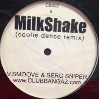 Kelis feat. V. Smoove & Serg Sniper - Milkshake (Coolie Dance Remix) (12'')