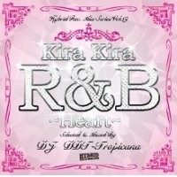 DJ DDT-Tropicana - Kira Kira R&B -Heart- (Mix CD)