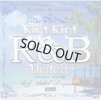 DJ DDT-Tropicana - Kira Kira R&B -Beach- (Mix CD)