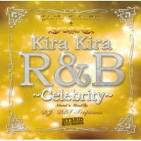 DJ DDT-Tropicana - Kira Kira R&B -Celebrity- (Mix CD)