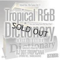 DJ DDT-TROPICANA - Tropical R&B Dictionary –White Edition- -New Jack Swing Flavor R&B Best! Part.2- (Mix CD)