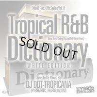 DJ DDT-TROPICANA - Tropical R&B Dictionary –White Edition- -New Jack Swing Flavor R&B Best! Part.2- (Mix CD)