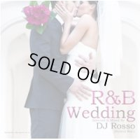 DJ Rosso (Hybrid Rec.) - R&B Wedding (Mix CD)