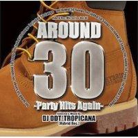DJ DDT-Tropicana - Around 30 -Party Hits Again- (Mix CD)