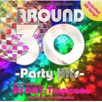 DJ DDT-Tropicana - Around 30 -Party Hits- (Mix CD)