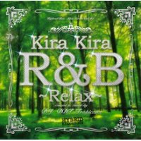 DJ DDT-Tropicana - Kira Kira R&B -Relax- (Mix CD)