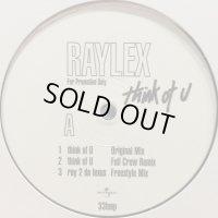 Raylex - Think Of U (12'')