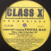 Community feat. Fonda Rae - Over Like A Fat Rat '95 (12'')