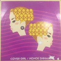 Momoe Shimano (嶋野百恵) - Cover Girl (12'')