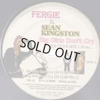 Fergie & Sean Kingston - Big Girls Don't Cry (Ex Club Mix) (12'')