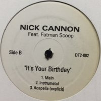 Nick Cannon feat. Fatman Scoop - It's Your Birthday (12'')