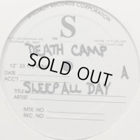 Death Camp - Sleep All Day (12'')