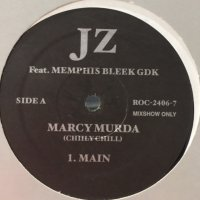Jay-Z feat. Memphis Bleek & GDK - Marcy Murda (Chiily Chill) (b/w Show Ya How To Do This) (12'')