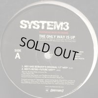 System 3 feat. Nicki Richards - The Only Way Is Up (12'')