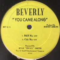 Beverly - You Came Along (12'')