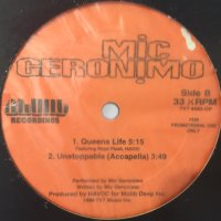 Mic Geronimo - Queens Life (a/w Unstoppable) (12'')