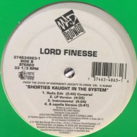 Lord Finesse - Shorties Kaught In The System (a/w J.R. Swinga  - Chocolate City) (12'')