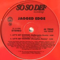 Jagged Edge feat. Run of Run DMC - Let's Get Married (ReMarqable Remix) (a/w Promise) (12'')
