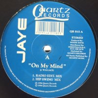 Jaye - On My Mind (12'')