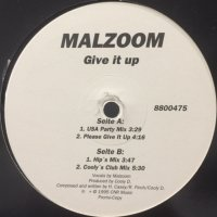 Malzoom - Give It Up (12'')
