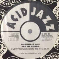 Dharma B Meets Ace Of Clubs - Everything's Goin' To The Beat (12'')