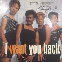 Pure Soul - I Want You Back (12'')