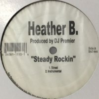 Heather B - Steady Rockin (12'')