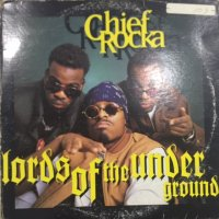 Lords Of The Underground - Chief Rocka (12'')