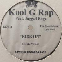 Kool G Rap feat. Jagged Edge - Ride On (12'')