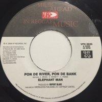 Elephant Man - Pon De River, Pon De Bank (7'')