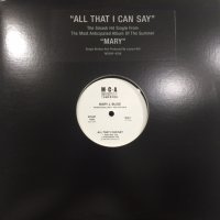 Mary J. Blige - All That I Can Say (12'')