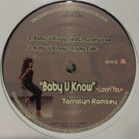 Tarralyn Ramsey feat. Murphy Lee - Baby U Know (b/w Fly Away & Take Me Away) (12'')