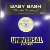 Baby Bash - Shorty Doowop (12'')