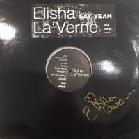 Elisha La'Verne - Say Yeah! (12'×2)
