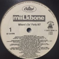 Milkbone - Where'z Da' Party At? (12'')