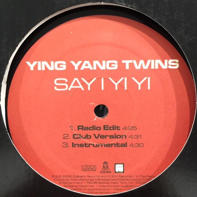 Ying Yang Twins - Say I Yi Yi / Alley