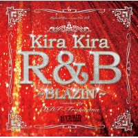 DJ DDT-TROPICANA - Kira Kira R&B -Blazin'- (Mix CD)
