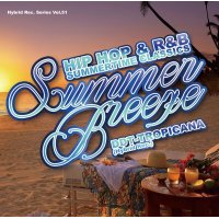 DJ DDT-TROPICANA - Summer Breeze -Hip Hop & R&B Summertime Classics- (Mix CD)
