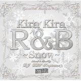 DJ DDT-Tropicana - Kira Kira R&B -Snow- (Mix CD)
