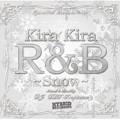 画像1: DJ DDT-Tropicana - Kira Kira R&B -Snow- (Mix CD)
