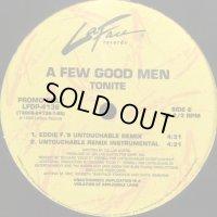 A Few Good Men - Tonite (Eddie F.'s Untouchable Remix) a/w Have I Never & Silver Bells (12'')