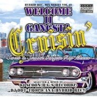 DJ Scoon & DJ DDT-TROPICANA - Welcome II Gangsta Cruisin' -Sweet & Smooth Gangsta Rap Mixxx- (Mix CD)