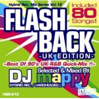 DJ mappy (Hybrid Rec.) - Flash Back -UK Edition- -Best Of 90's UK R&B Quick-Mix- (Mix CD)