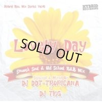 DJ DDT-TROPICANA & DJ TKG - Lovely Day -Smooth Soul & Old School R&B Mix- (Mix CD)