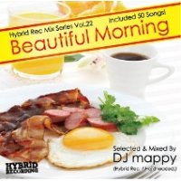 DJ mappy (Hybrid Rec.) - Beautiful Morning (Mix CD)