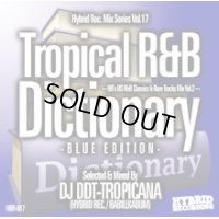 DJ DDT-TROPICANA - Tropical R&B Dictionary –Blue Edition- -90's US R&B Classics & Rare Tracks Mix Vol.2- (Mix CD)