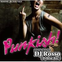 DJ Rosso (Hybrid Rec.) - Punkish (Mix CD)
