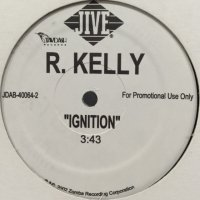 R. Kelly - Ignition (12'')