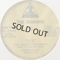 The Answer - U'R (You Are All I'll Ever Need) (12'')
